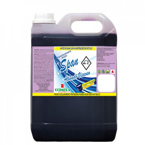 SPAN ATIVADO VISCOSO 0005L - preço por litro:R$4,98
